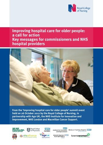 Improving hospital care for older people: a call for action Key ... - RCN