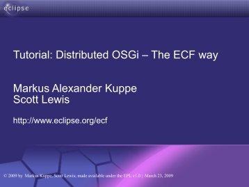 Tutorial: Designing Eclipse APIs Boris Bokowski, John Arthorne, Jim ...