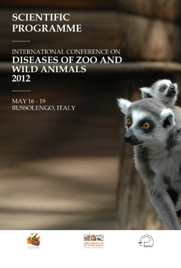 International Conference on Diseases of Zoo ... - Parco Natura Viva