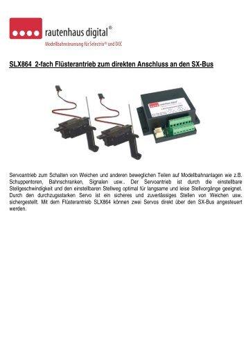 Anleitung zum Flüsterantrieb SLX864 - MDVR