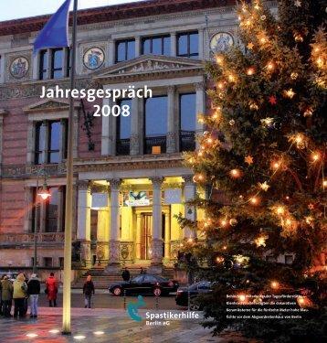 Jahresgespräch 2008 - bei der Spastikerhilfe Berlin eG