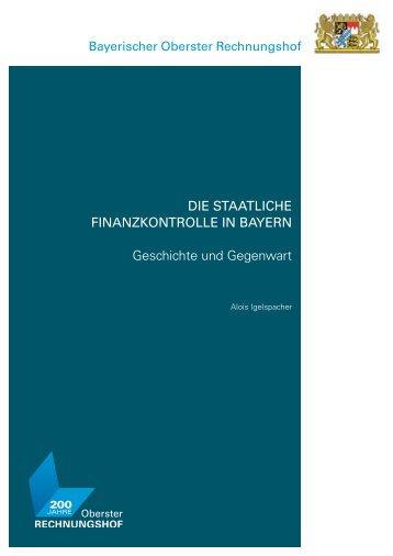 Die staatliche Finanzkontrolle in Bayern Geschichte und Gegenwart
