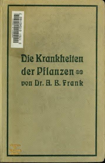 Die Krankheiten der Pflanzen; ein Handbuch für Land- und ...
