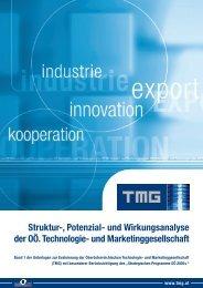 Struktur-, Potenzial- und Wirkungsanalyse der OÖ ... - TMG