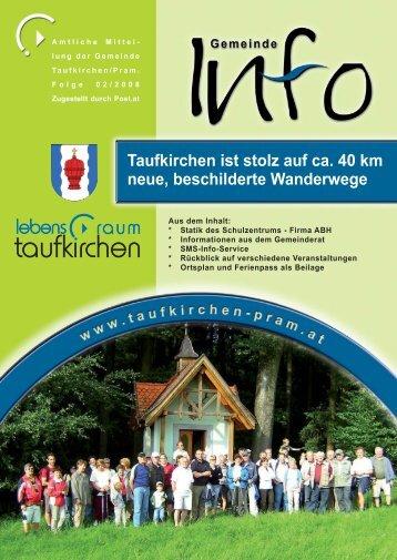 Gemeinde Info Folge 2/2008 (3,29 MB - Taufkirchen an der Pram
