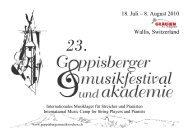 18. Juli – 8. August 2010 Wallis, Switzerland - Goppisberger ...