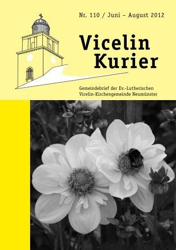 Nr. 110 / Juni – August 2012 - Ev.- luth. Vicelin - Kirchengemeinde ...