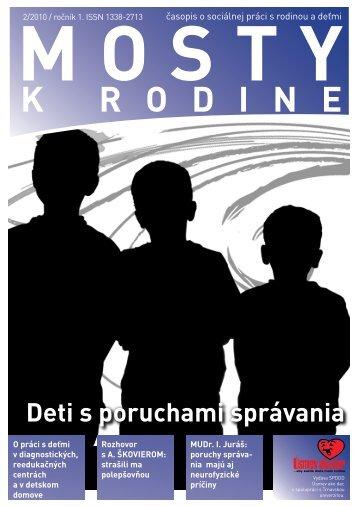 DeTi A MLáDeŽ S POrUCHAMi SPráVAniA - Mosty k rodine