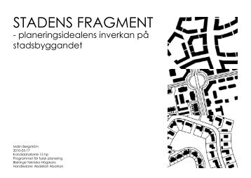 STADENS FRAGMENT - Blekinge Tekniska Högskola