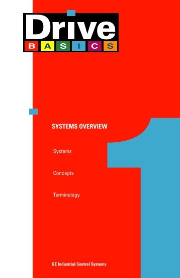 Drive Basics Training - Systems Overview - GE Industrial Systems