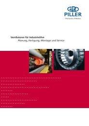 Ventilatoren für Industrieöfen Planung, Fertigung, Montage und - Piller