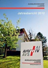 Geschäftsbericht 2010 - Ausgleichskasse Luzern