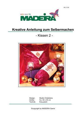 Kreative Anleitung zum Selbermachen - Kissen 2 - - Madeira Garne