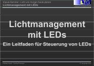 Lichtmanagement mit LEDs - Lichttechnische Gesellschaft Österreichs