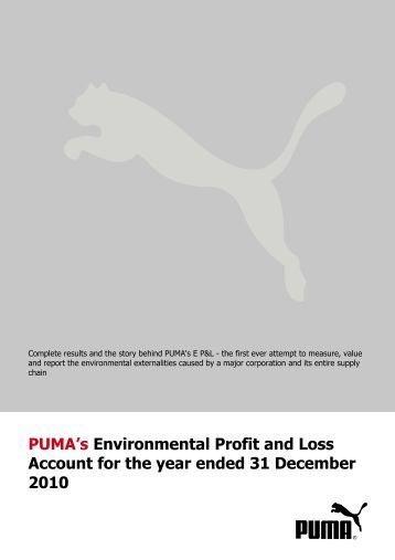PUMA's Environmental Profit and Loss Account for ... - About PUMA