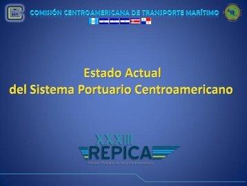Estado Actual del Sistema Portuario Centroamericano - Comisión ...