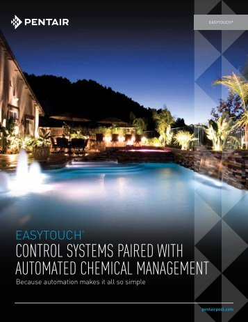 EasyTouch Pool and Spa Control Systems Paired with - Pentair
