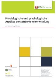 Physiologische und psychologische Aspekte der ... - KiTa Fachtexte