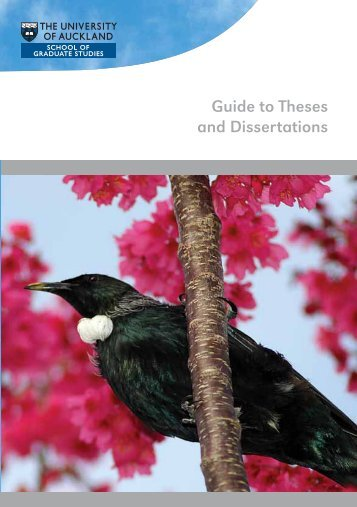 Guide to Theses and Dissertations - The University of Auckland
