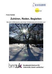 Franz Sedlak ZUHÖREN, REDEN, BEGLEITEN - Schulpsychologie