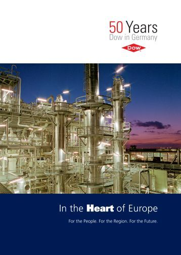 In the Heart of Europe - The Dow Chemical Company