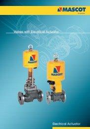 Electrical Actuator Valves with Electrical Actuator - Mascot-valves