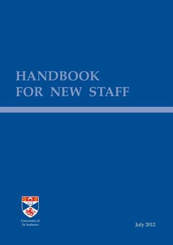 HANDBOOK FOR NEW STAFF - University of St Andrews