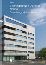 Bezirksgebäude Dietikon, Neubau 2010 - Hochbauamt - Kanton ...