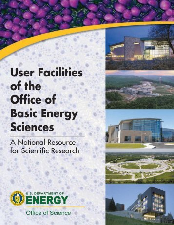 User Facilities of the Office of Basic Energy - Office of Science - U.S. ...