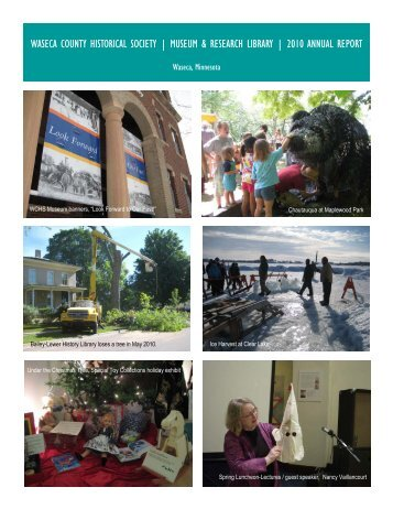 2010annrep12pp webversion - Waseca County Historical Society