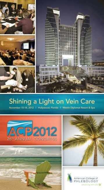 Shining a Light on Vein Care - American College of Phlebology ...