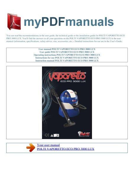 Vaporetto Eco Pro 3000.User Manual Polti Vaporetto Eco Pro 3000 Lux 1