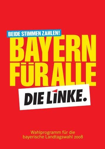 Wahlprogramm für die bayerische Landtagswahl 2008