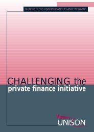 CHALLENGING the private finance initiative - Unison