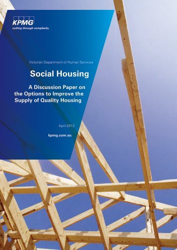 Social Housing - A Discussion Paper on the Options to Improve the ...