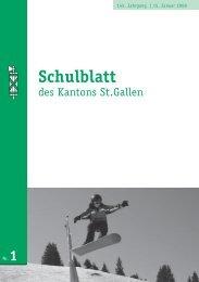 Schulblatt 2008 Nr. 1 (1089 kb, PDF) - schule.sg.ch - Kanton St.Gallen