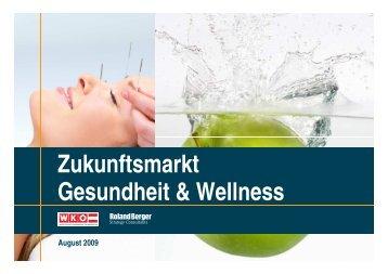 Zukunftsmarkt Gesundheit & Wellness - Roland Berger