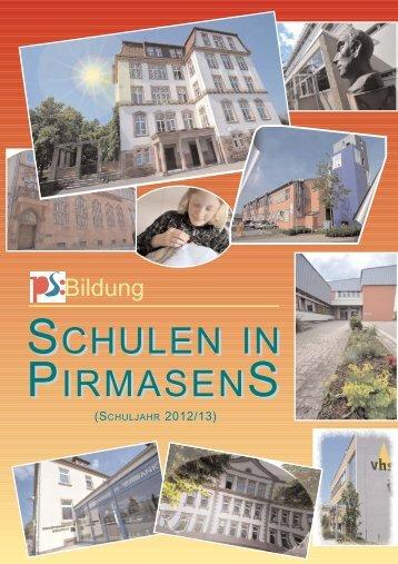Schulen in Pirmasens 2012_13.qxp - Stadt Pirmasens