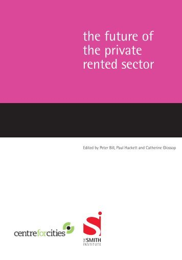 the future of the private rented sector - Smith Institute