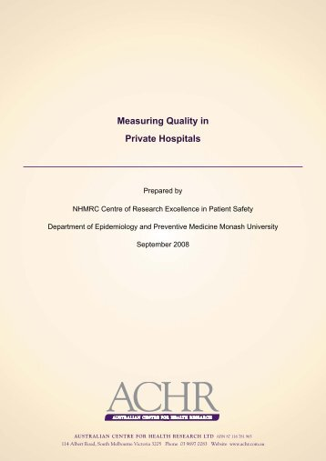 measuring quality in private hospitals - Australian Centre For Health ...