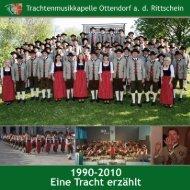 Festschrift - 2010 - Trachtenmusikkapelle Ottendorf an der Rittschein