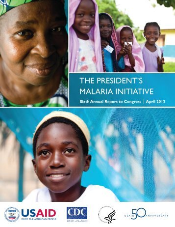 The President's Malaria Initiative: Sixth Annual Report to Congress ...