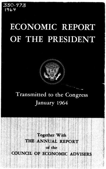 Economic Report of the President 1964 - The American Presidency ...