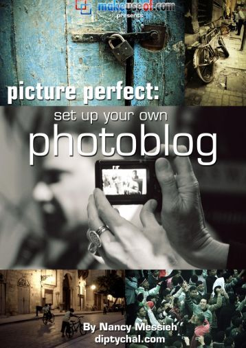 Picture Perfect: Start Your Own Photoblog - Amazon Web Services
