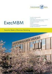 ExecMBM - Fachbereich Wirtschaftswissenschaft - Freie Universität ...