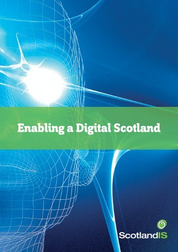 Enabling a Digital Scotland - ScotlandIS