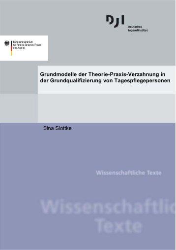 Grundmodelle der Theorie-Praxis-Verzahnung in der ... - DJI