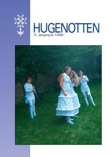 72. Jahrgang Nr. 1/2008 - Deutsche Hugenotten-Gesellschaft eV