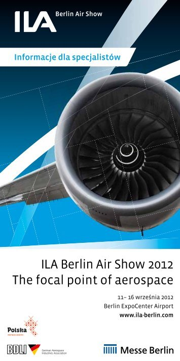 ILA Berlin Air Show 2012 The focal point of aerospace nie ILA 2012 ...