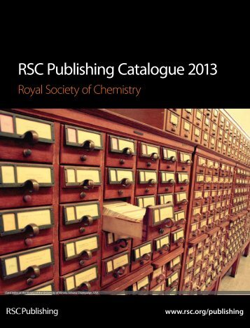 RSC Publishing Catalogue 2013 - Royal Society of Chemistry